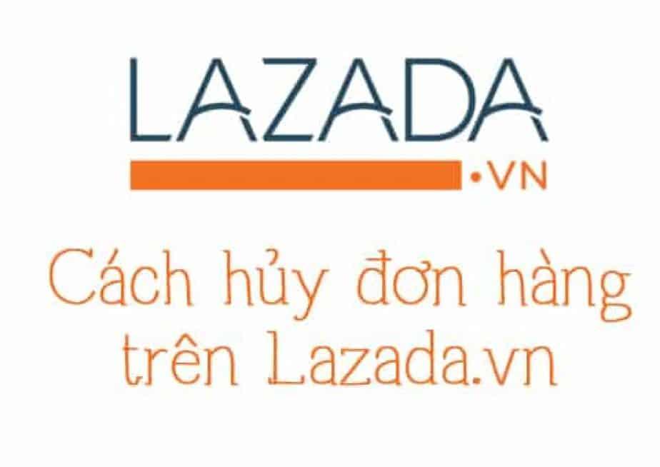 Cách hủy đơn hàng trên Lazada