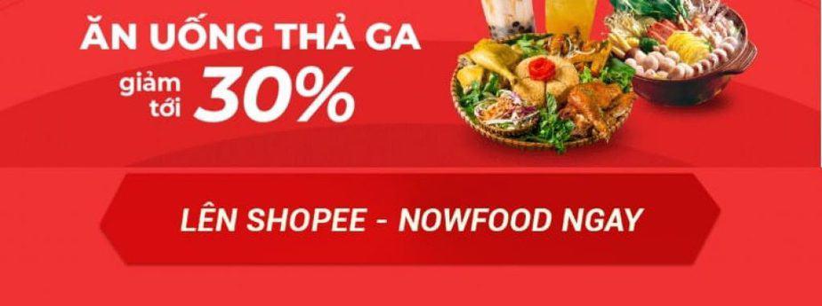 Voucher Nowfood ăn uống thả ga giảm tới 30%