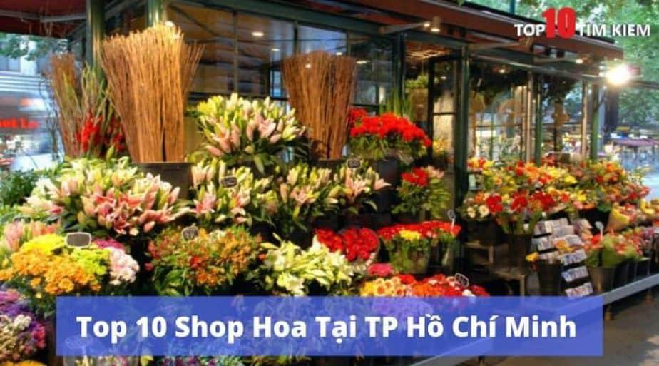 Top 10 Shop hoa tươi tại Tp HCM