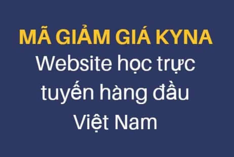 Mã giảm giá Kyna Website học trực tuyến hàng đầu Việt Nam