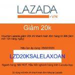 mã giảm giá Lazada 20k cho đơn từ 99k