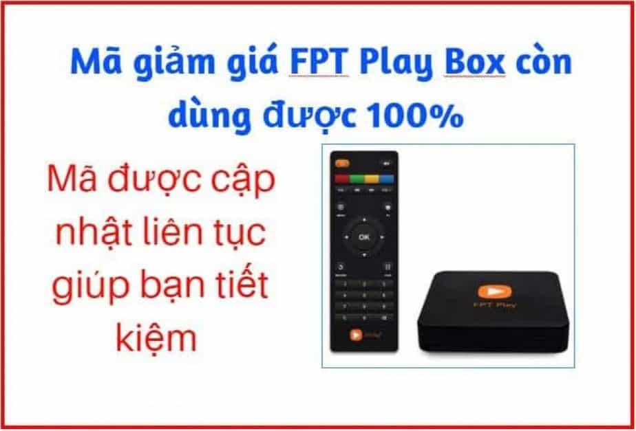 mã giảm giá FPT Play Box dùng được 100%