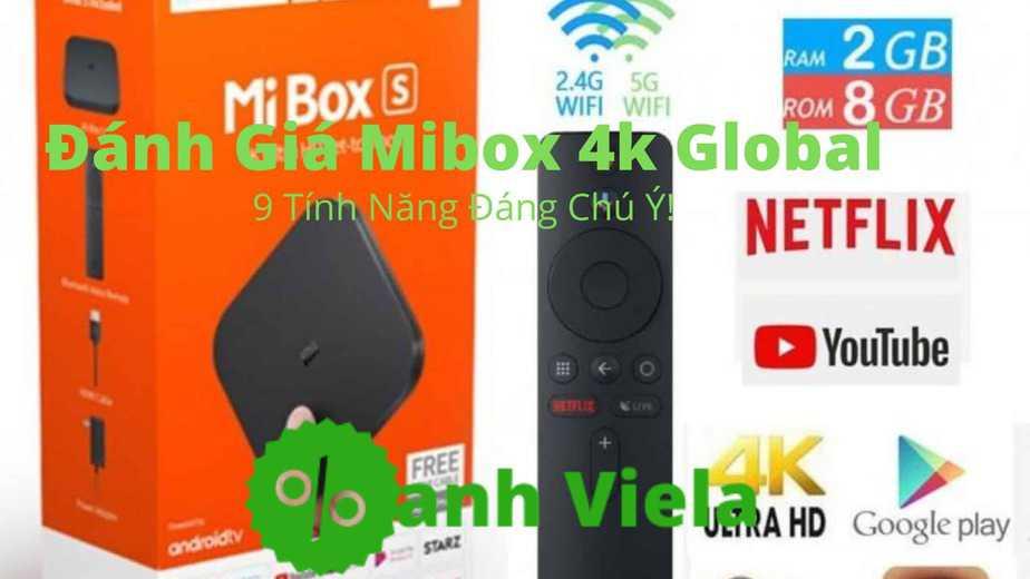 Đánh giá Mibox S 4k