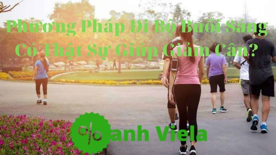 Thói quen đi bộ mỗi buổi sáng có giúp bạn giảm cân không