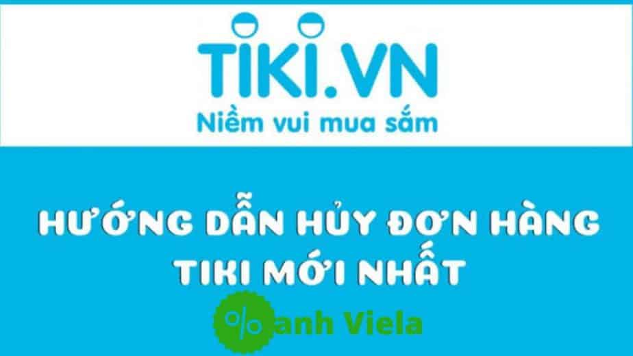 Hướng dẫn hủy đơn hàng Tiki mới nhất
