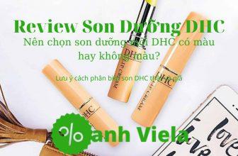 Review son dưỡng DHC có màu và không màu