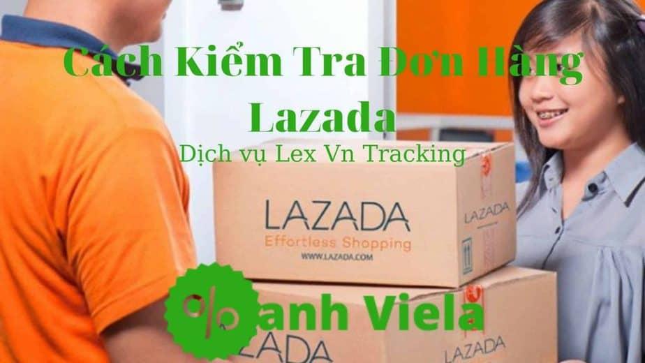 Lazada Express Lex VN tracking