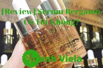 Review 5 loại Serum Bergamo dùng có tốt không
