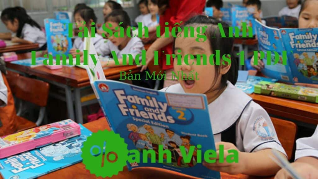 Trọn bộ Family And Friends tập 1