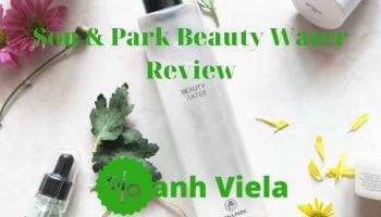Tonner Son & Park Beauty Water Review Nước Thần Có Tốt Không?