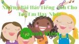 Top 15 Bài Hát Tiếng Anh Cho Trẻ Em Thiếu Nhi Hay Nhất (2021)