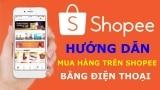 Mua Hàng Trên Shopee Sẽ Đặt NHANH HƠN Nếu Bạn Biết 5 Cách Này