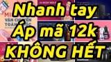 [Hot] Nhận Mã Giảm Giá Lazada 12k Cho Đơn Hàng Từ 0đ, 20k Mới Nhất
