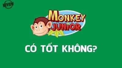 Phần Mềm Monkey Junior là gì? Có Tốt Không [Review 2020]