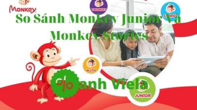 So Sánh Monkey Junior Và Monkey Stories Cái Nào Tốt Hơn?